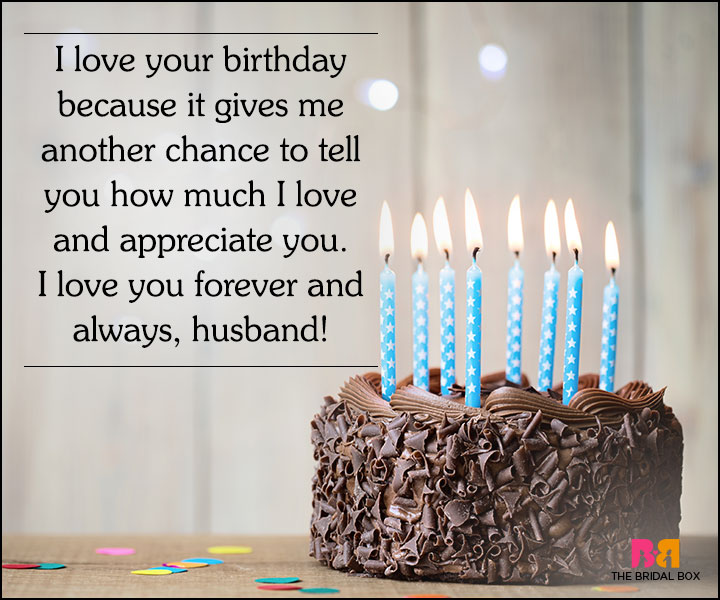Love Quotes For Husband On His Birthday Another Excuse To Say I Love You