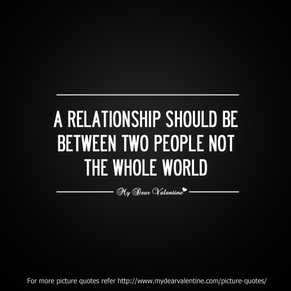 Love Quotes Relationship Should Be