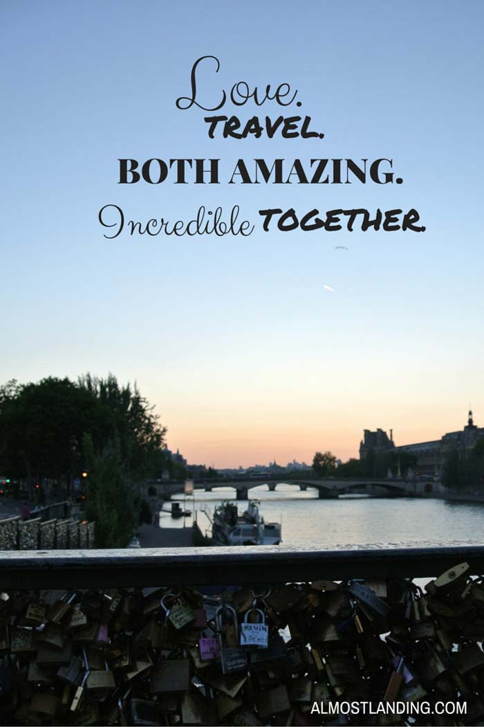 Love Travel Both Amazing Incredible Together