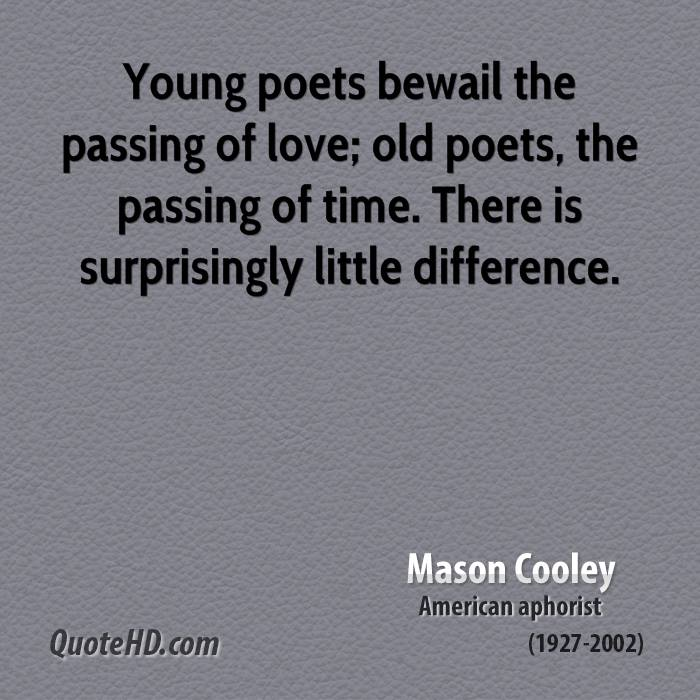 Young Poets Bewail The P Ing Of Love Old Poets The P Ing Of Time
