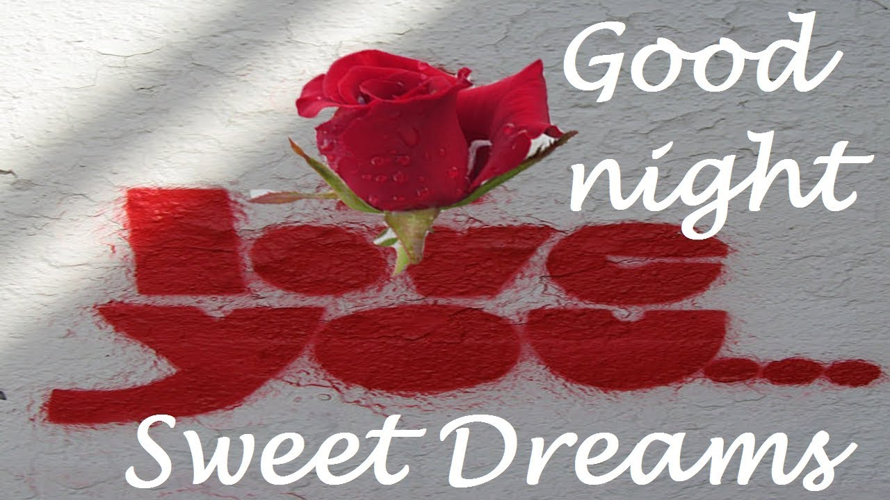 Good Night My Love Romantic Good Night Quotes For Her Good Night Love Quotes