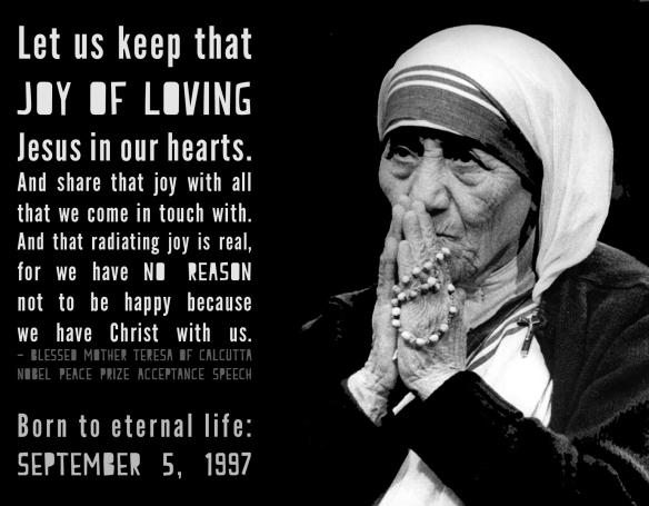 Let Us Keep That Joy Of Loving Jesus In Our Hearts Mother Teresa