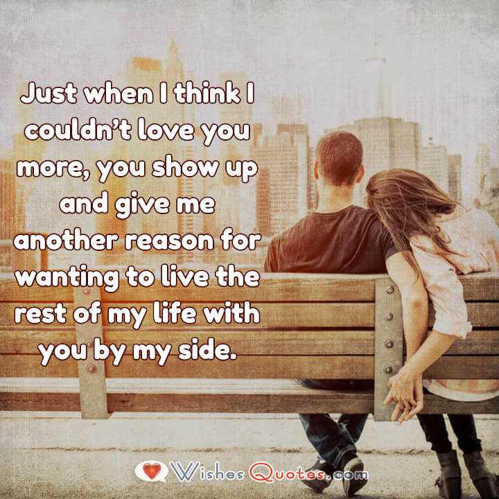 Love Quotes For Her Just When I Think I Couldnt Love You More