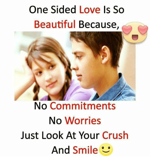 Beautiful Crush And Love One Sided Love Is So Beautiful Because No