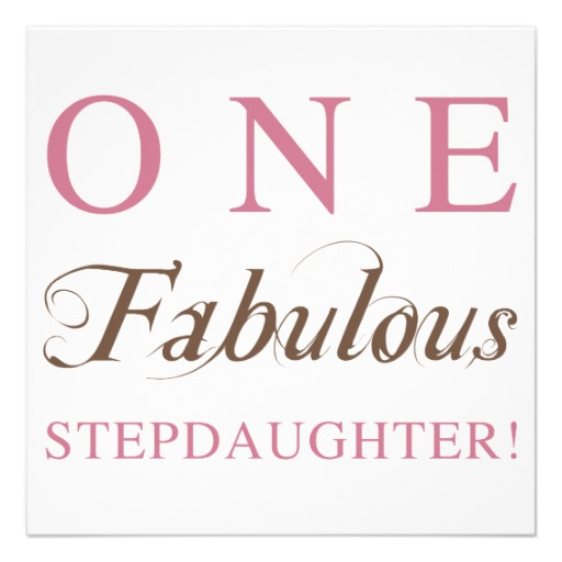 One Fabulous Stepdaughter