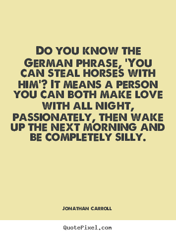 Love Quotes Do You Know The German Phrase You Can Steal