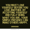 Love Quotes You Must Love Yourself Before You Love Another By