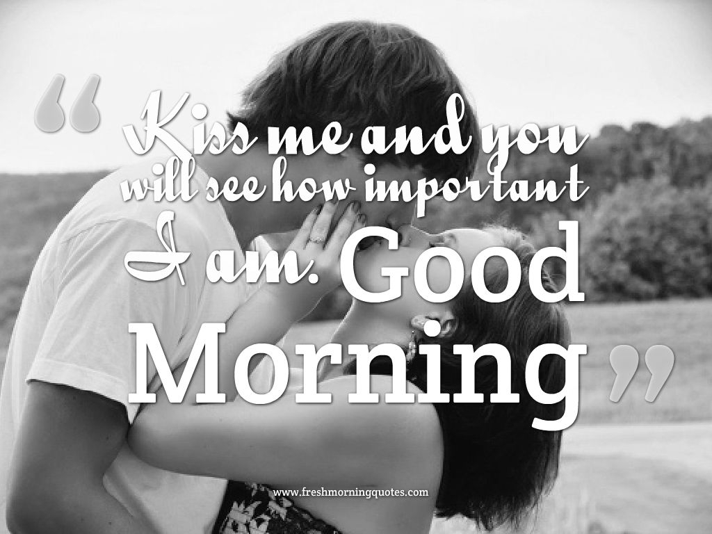Romantic Couples Kissing With Quotes  Good Morning Romantic Kiss Images For Couples Freshmorningquotes