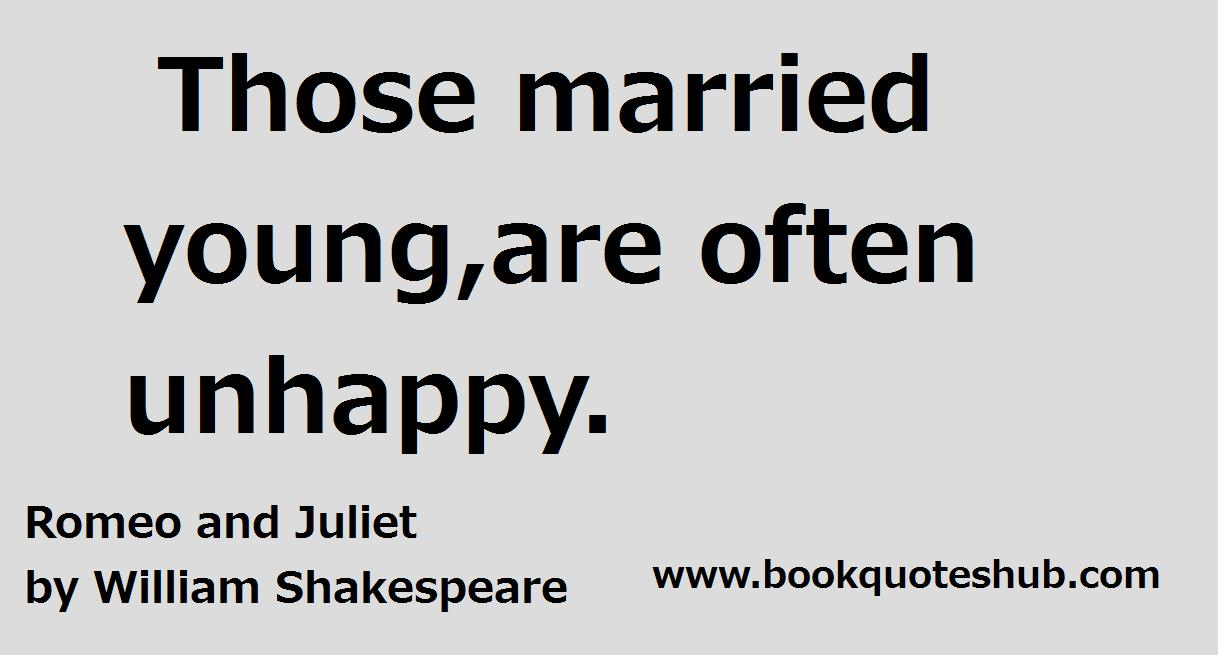 Young Love Quotes Love And Marriage Quotes From Romeo And Juliet Romeo Juliet