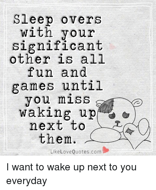 Wake  C B Next  E   Love Memes And Games Sleep Overs With Your Significant Other Is All Fun
