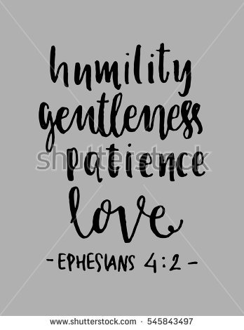 Humility Gentlenesspatience Love Hand Lettered Quote Bible Verse Modern