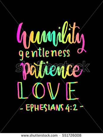 Humility Gentleness Patience Love Hand Lettered Quote Bible Verse Modern