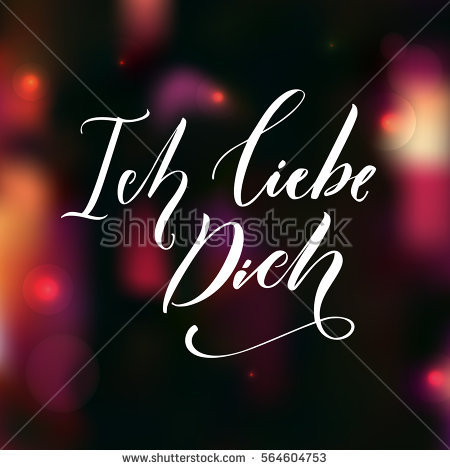 I Love You In German Language Love Quote Typography Overlay