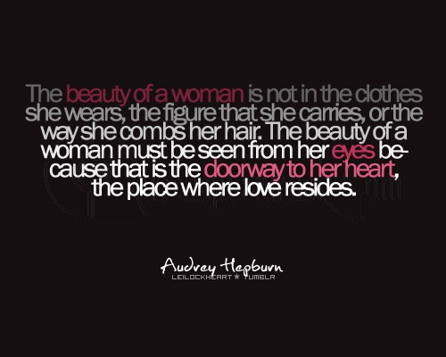 The Beauty Of A Woman Is Seen From Her Eyes