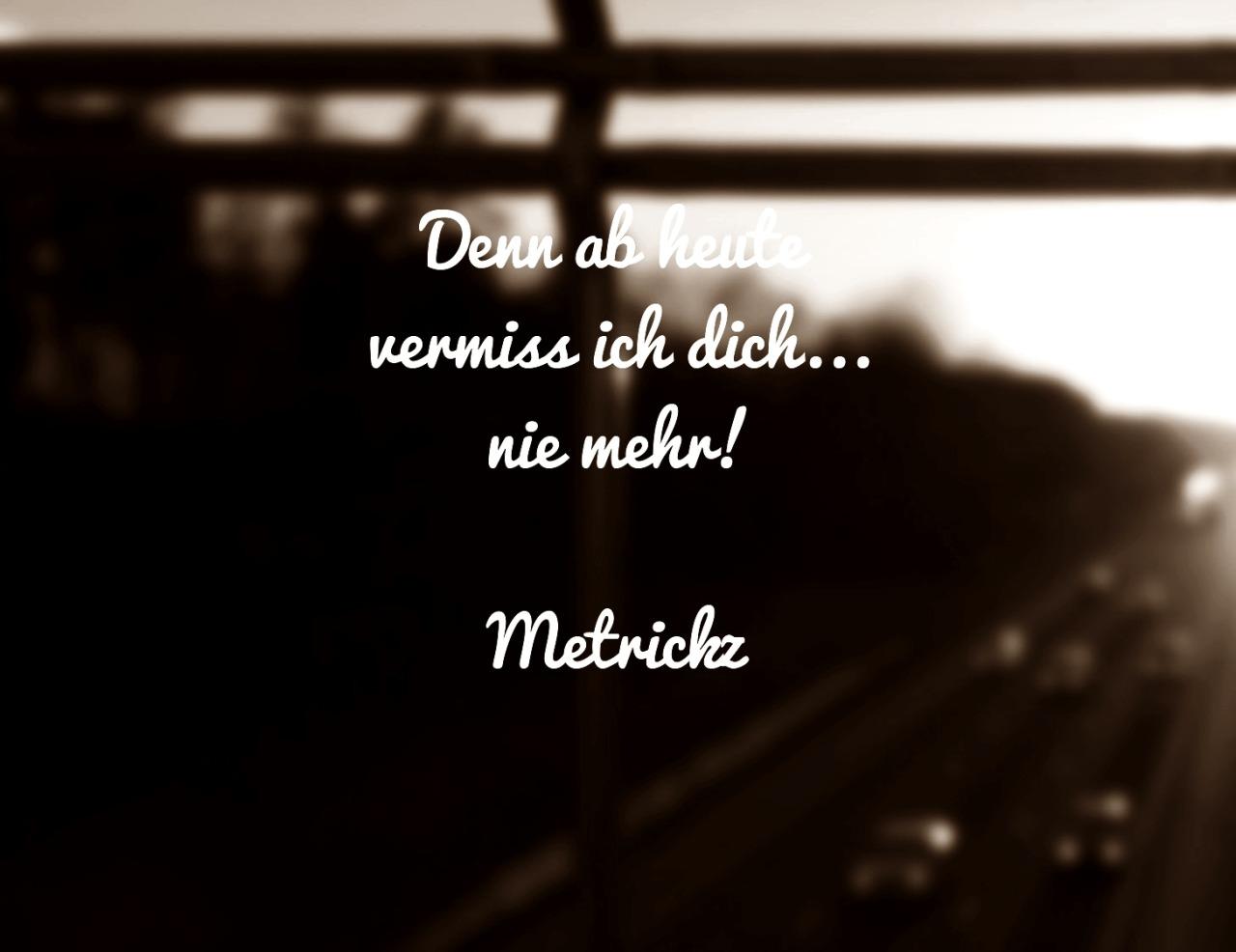 Valentina Vermissen Metrickz Vermiss Dich Nie Mehr Ultraviolett Vers Rap Zitat Statement Lyrics