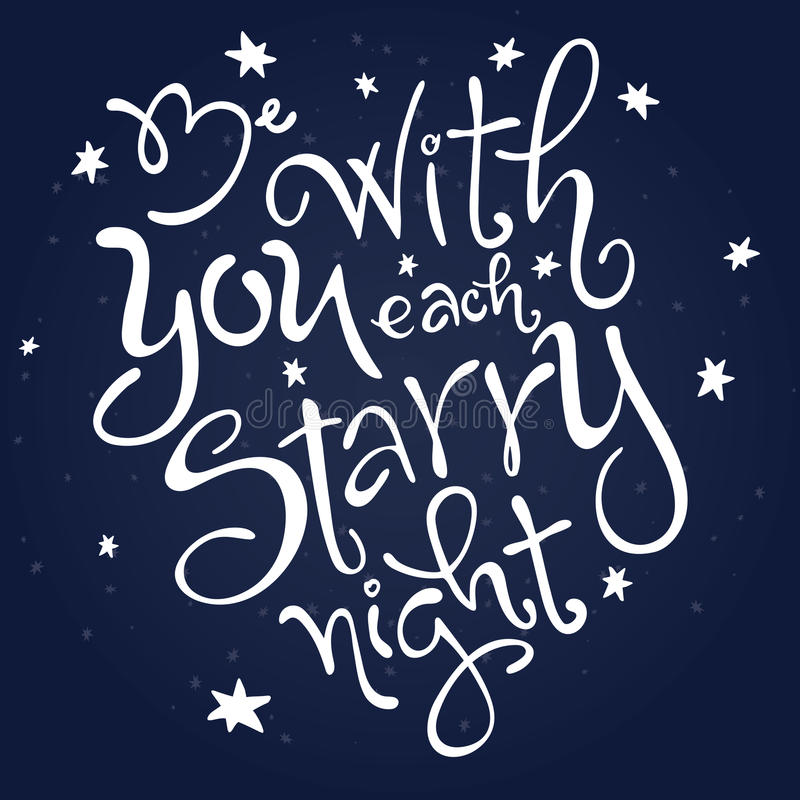 Download Vector Hand Lettering Love Quote Be With You Each Starry Night Surrounded Stars