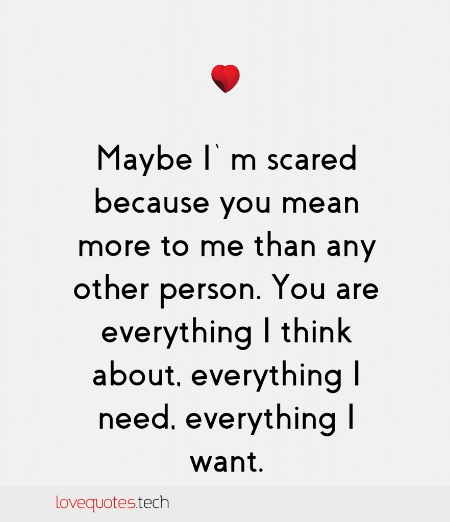 You Mean Everything To Me Quote Pin Italyheart On Quotes A Lot Of Wrds Pinterest