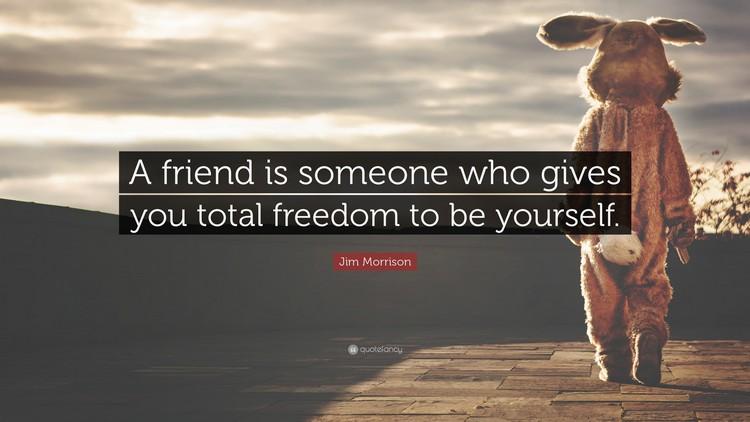 Zitate Freundschaft Englisch Jim Morrison Freiheit  Zitate Uber Freundschaft Und Freundschaftsspruche Fur Beste Freunde Spruche