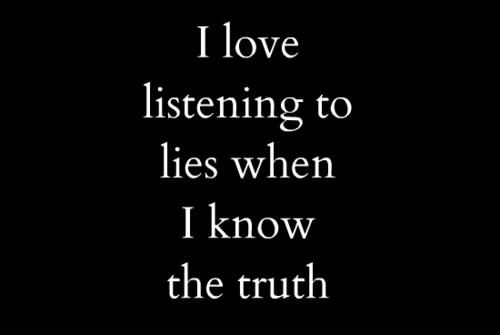 Liars Quotes Or Sayings Images Listen Lie Life Quotes Sayings