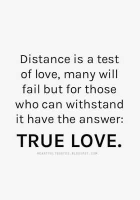 Best Love Sayings Quotes Quotation Image As The Quote Says Description Distance Is A Test Of Love