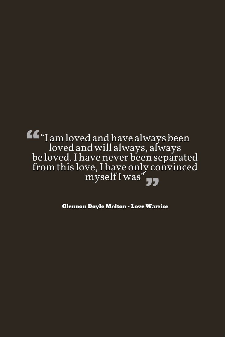 Glennon Doyle Melton Love Warrior Quote