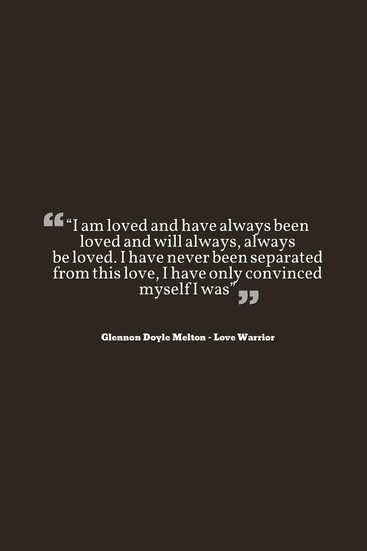 Glennon Doyle Melton Love Warrior Quote