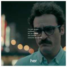 Joaquin Phoenix As Theodore In Spike Jonzes Her Joaquin Phoenix Actor Pinterest Joaquin Phoenix