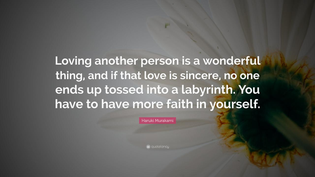 Haruki Murakami Quote Loving Another Person Is A Wonderful Thing And If That