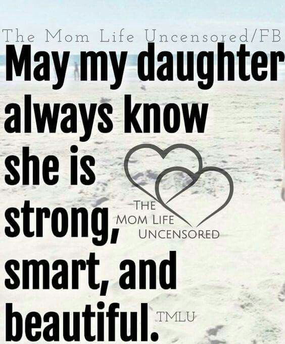 Best Quotes For My Girls Images On Pinterest My Boys Families And Quote