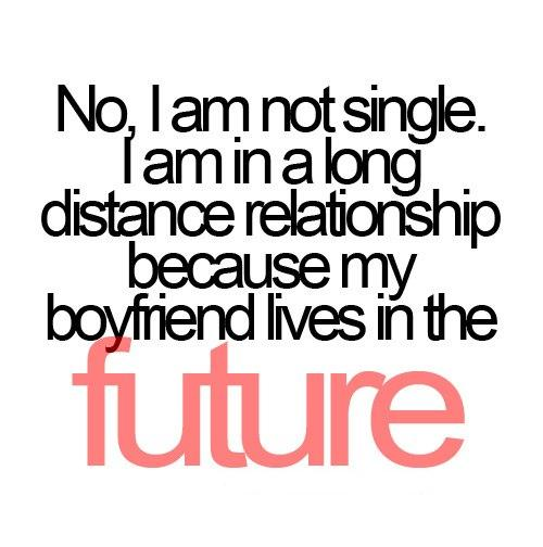 I Am In A Long Distance Relationship Because My Boyfriend Lives In The Future  Down