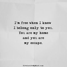 Im Free When I Know I Belong Only To You Romantic Poetryquotes Lovefunny