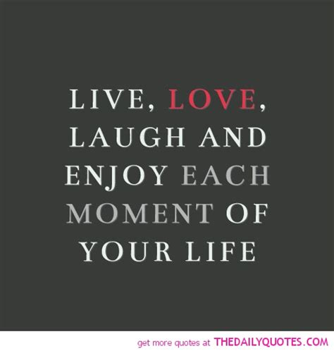 Fast Life Laughter And Love Quotes