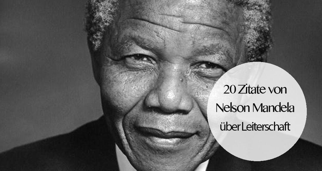 Zitate Von Nelson Mandela Uber Leiterschaft
