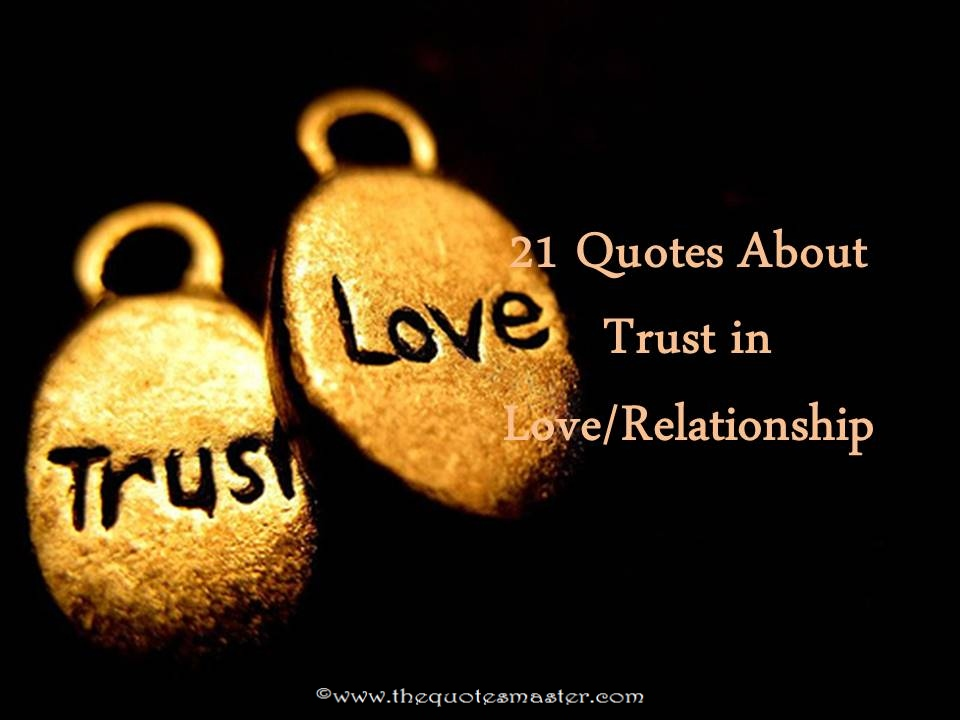 Quotes About Trust In Love And Relationships