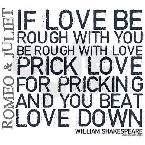 If Love Be Rough With You Be Rough With Love Love Foring And Beat Love Down Act  Lines