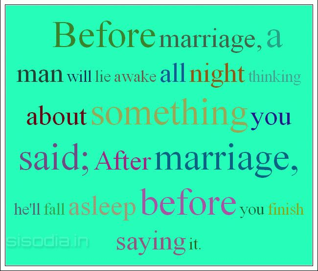 Discover And Share Before And After Marriage Quotes Explore Our Collection Of Motivational And Famous Quotes By Authors You Know And Love