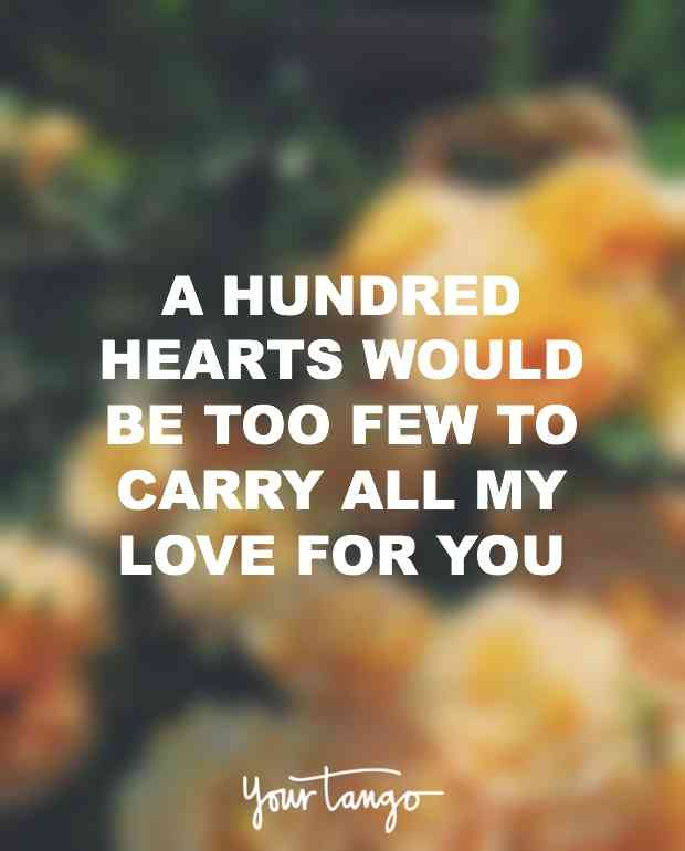 A Hundred Hearts Would Be Too Few To Carry All My Love For You Unknown