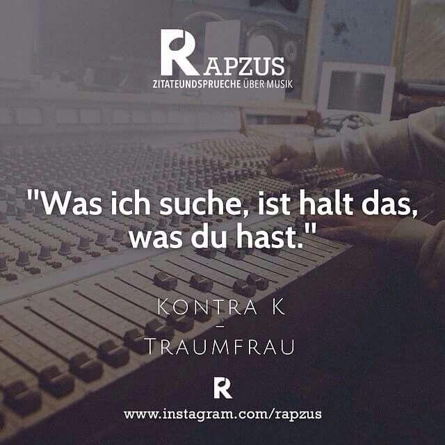 Deutsches Rap Zitat Von Kontra K Rap Love Pinterest