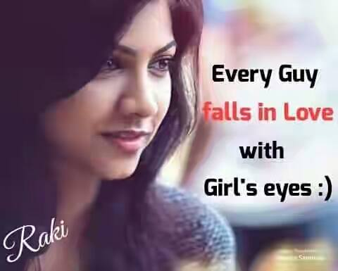 Every Guy Falls In Love With Girls Eyes