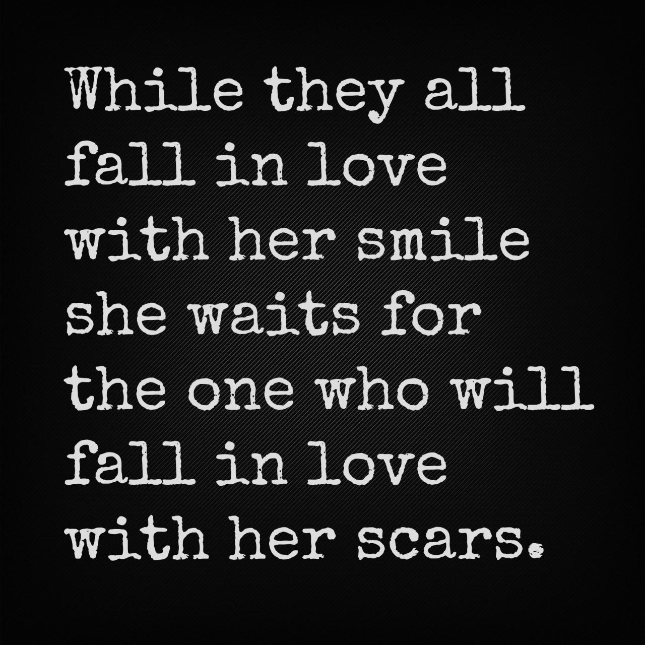 While They All Fall In Love With Her Smile She Waits For The One Who Will