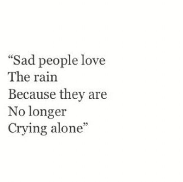 Sad People Love The Rain Love Rain People Sad Crying Alone Pictures Graphics
