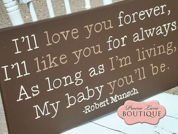 Quote From A Favorite Childhood Book Love You Forever