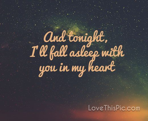 And Tonight Love Love Quotes Quotes Quote Night Wishes Good Night Sweet Dreams