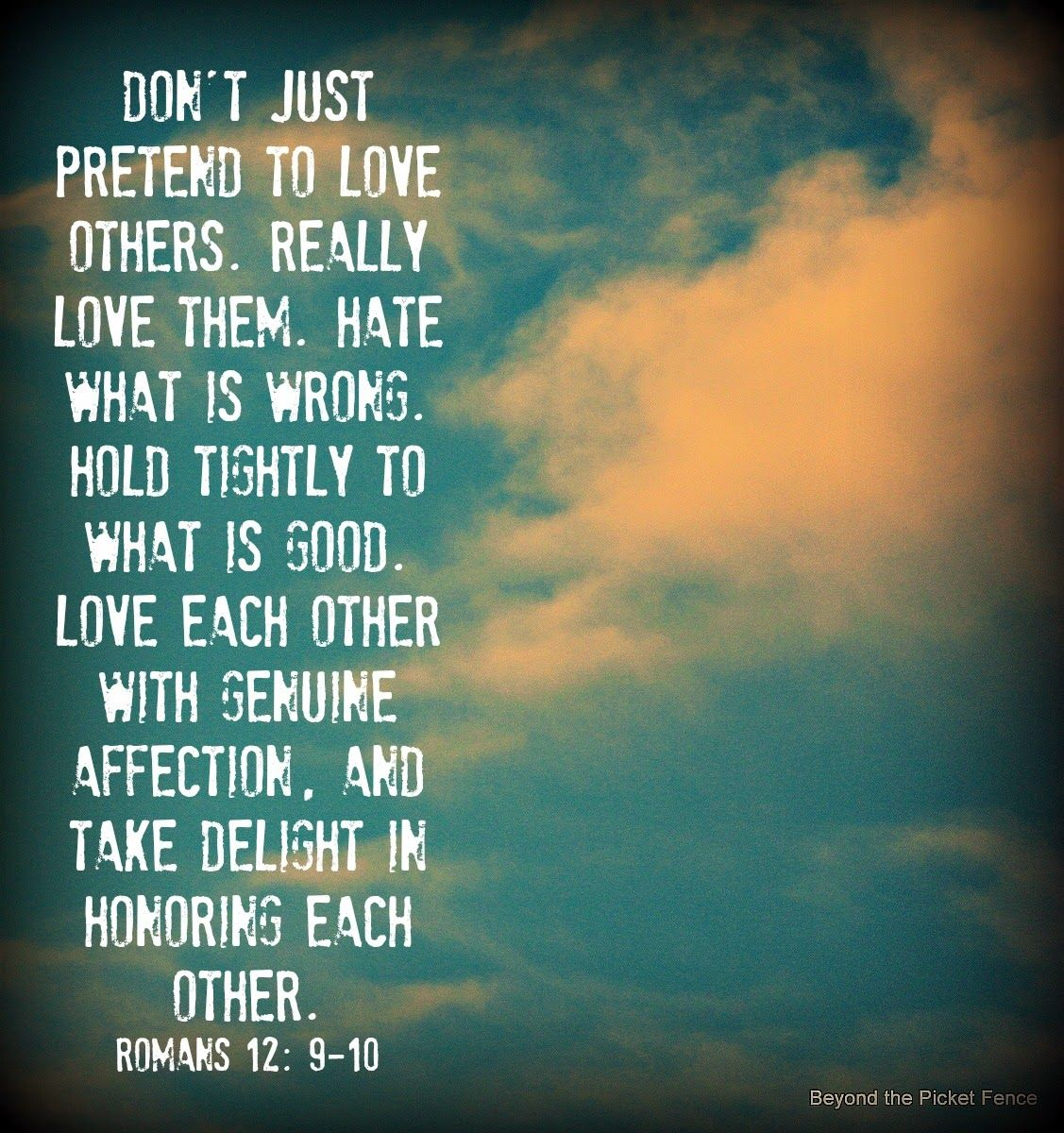 Bible Verse Loving Others Http Bec Beyondthepicketfence Blo