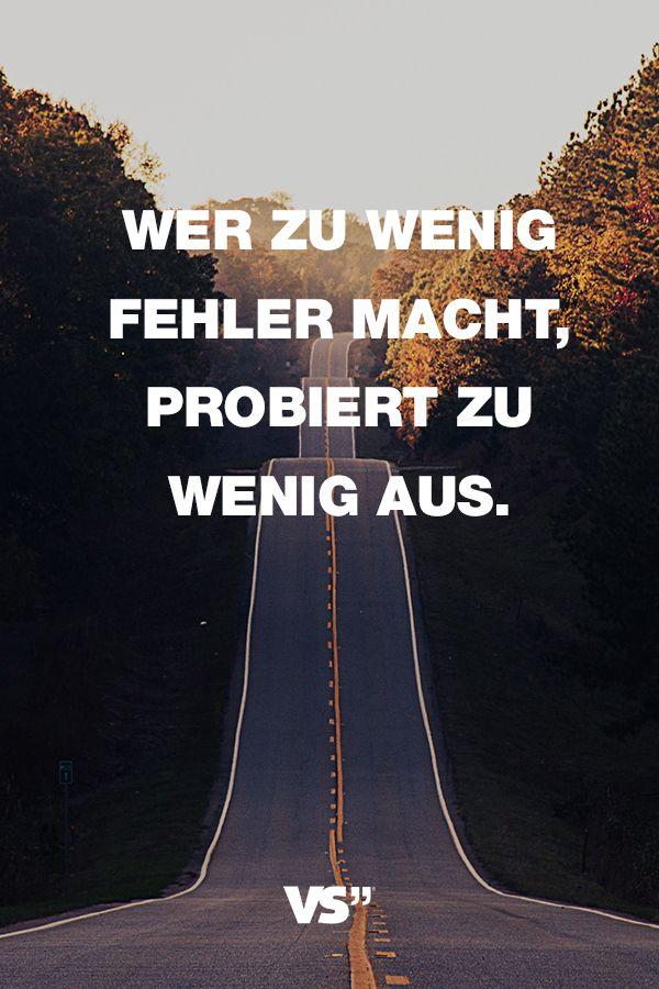 Visual Statements Spruche Zitate Quotes Motivation Wer Zu Wenig Fehler Macht Probiert Zu Wenig Aus