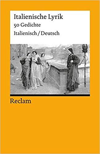 Italienische Lyrik  Gedichte Italienisch Deutsch Reclams Universal Bibliothek Band  Amazon De Jurgen Von Stackelberg Bucher