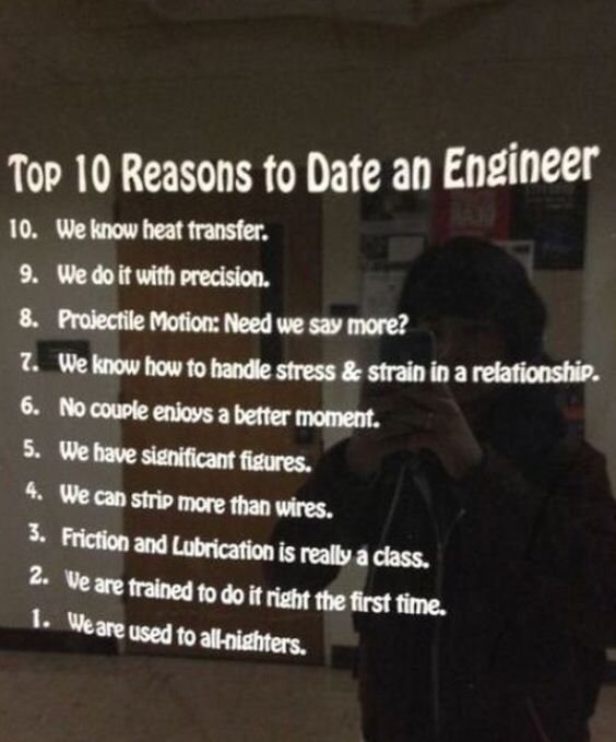 Reasons To Date An Engineer Ya I Dont Buy Any Of That After Dating An Engineer Lol