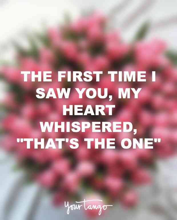 The First Time I Saw You My Heart Whispered Thats The One Unknown