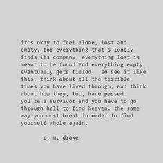 You Must Break In Order To Find Yourself Whole Again