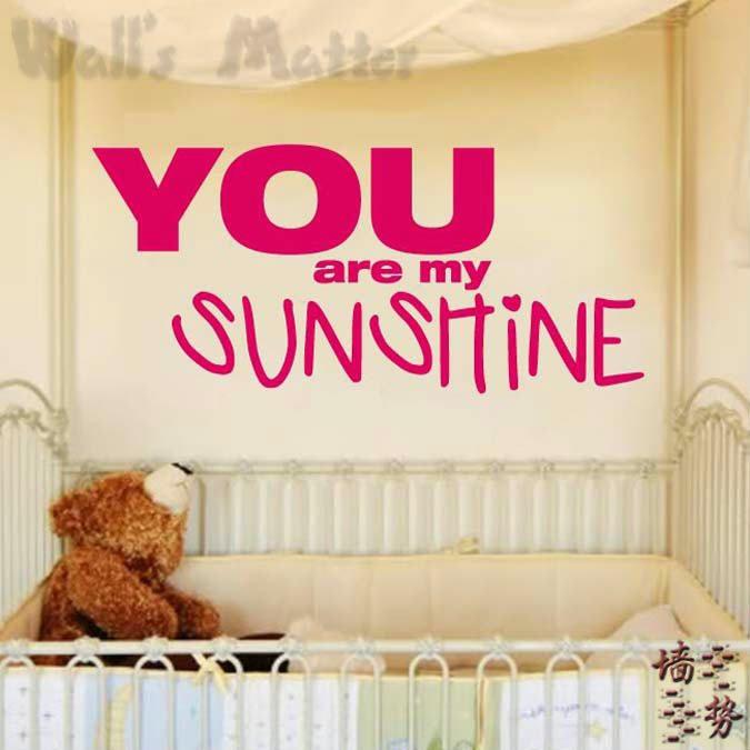 Aliexpress Com Buy You Are My Sunshine Baby Love Sayings